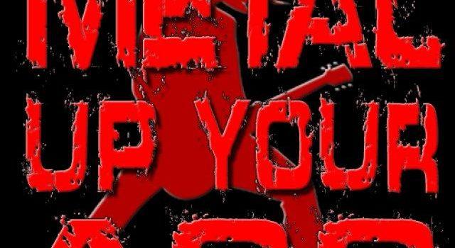 metal_up.your_ass
